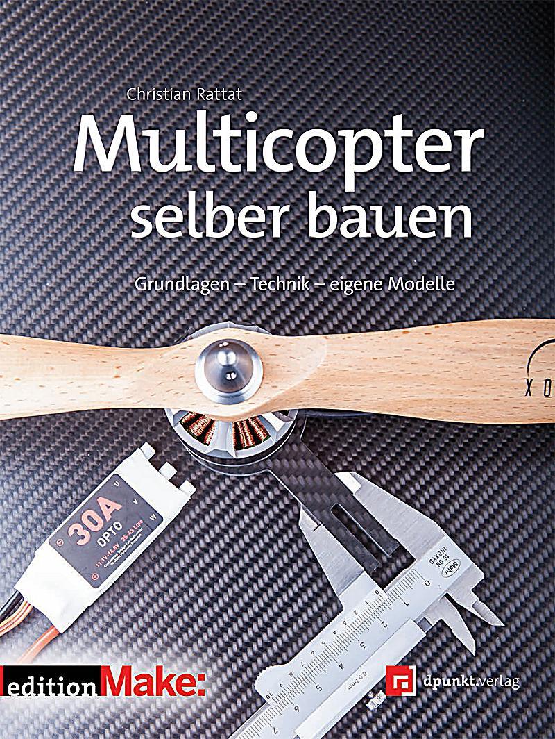 multicopter selber bauen buch portofrei bei bestellen. Black Bedroom Furniture Sets. Home Design Ideas
