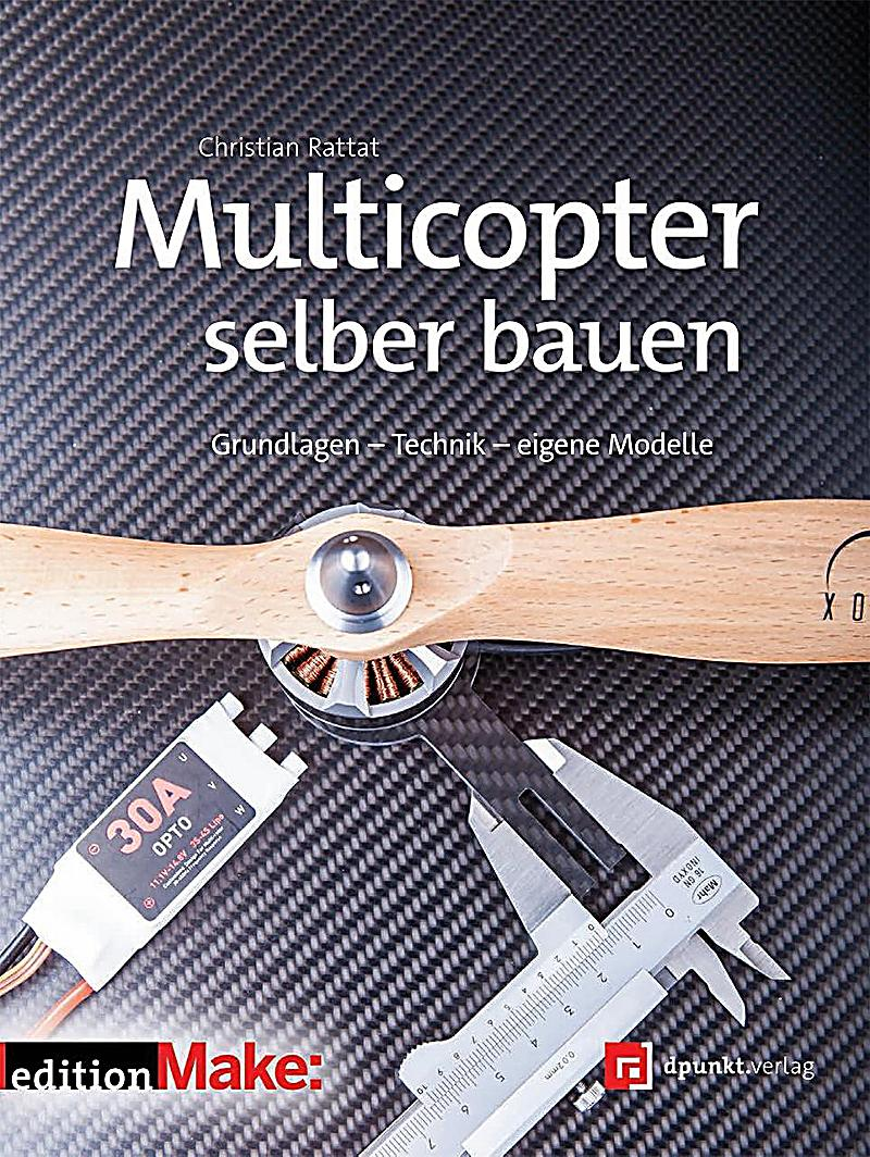 multicopter selber bauen buch portofrei bei bestellen. Black Bedroom Furniture Sets. Home Design Ideas