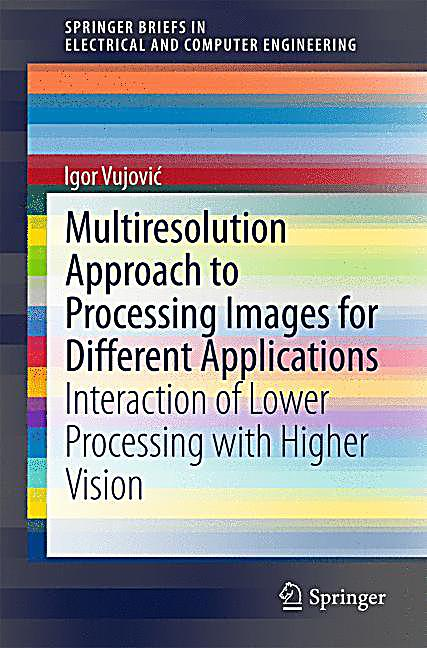 multiresolution approach to processing images for