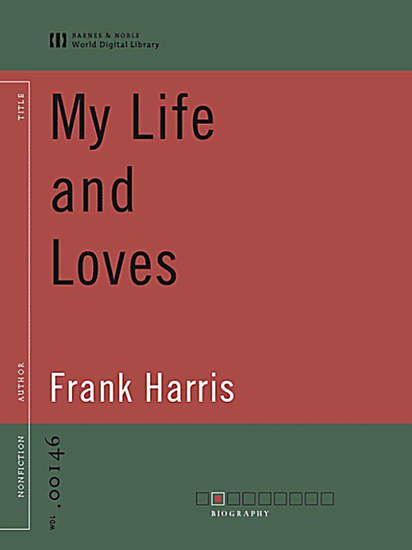 My Life And Loves World Digital Library Ebook Weltbild De