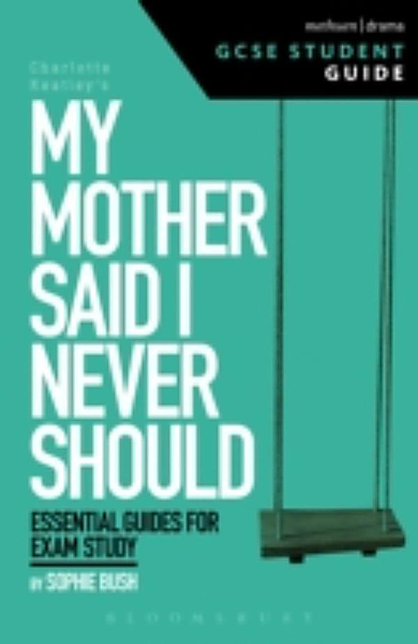 Essays on my mother said i never should