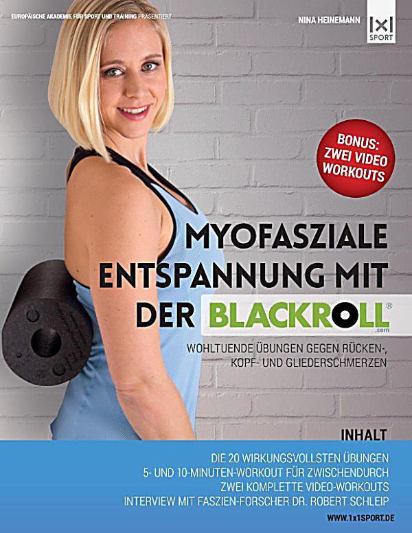 myofasziale entspannung mit der blackroll ebook. Black Bedroom Furniture Sets. Home Design Ideas