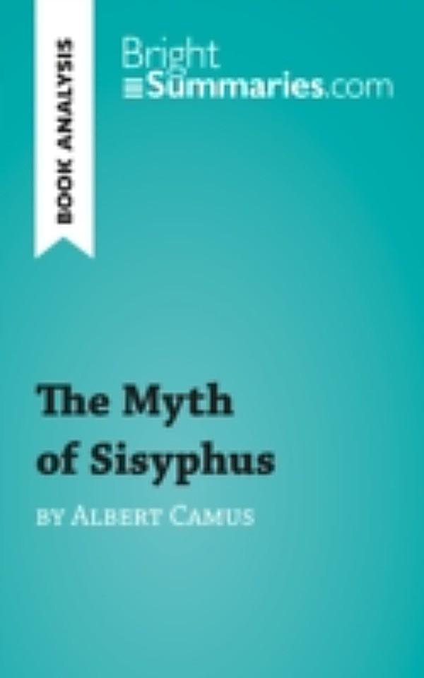 an analysis of the philosophical essay the myth of sisyphus by albert camus The myth of sisyphus, by albert camus,  is but one truly serious philosophical  point of reference in this essay the regular hiatus between what we.