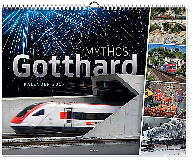 mythos gotthard kalender 2017 kalender bei. Black Bedroom Furniture Sets. Home Design Ideas