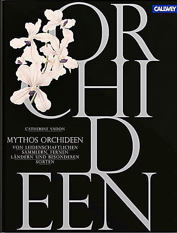 mythos orchideen buch im online shop von bestellen. Black Bedroom Furniture Sets. Home Design Ideas