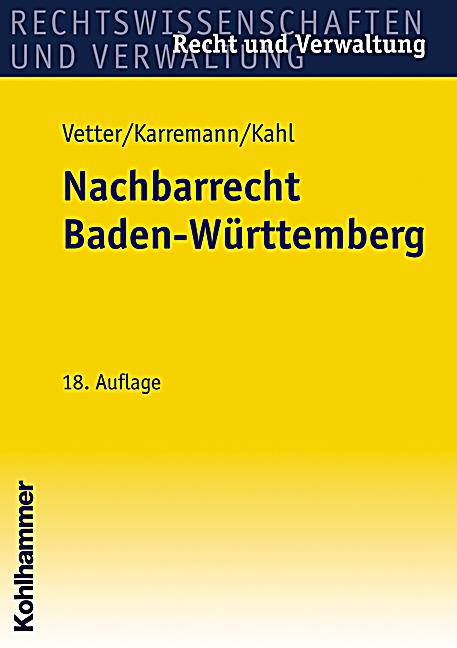 nachbarrecht nrr in baden w rttemberg buch. Black Bedroom Furniture Sets. Home Design Ideas