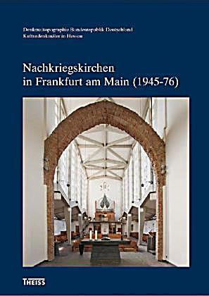 Nachkriegskirchen in frankfurt am main 1945 76 for Lagerverkauf frankfurt