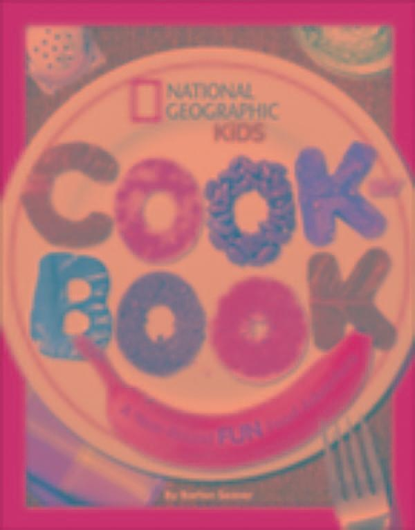 national geographic kids cookbook ebook. Black Bedroom Furniture Sets. Home Design Ideas