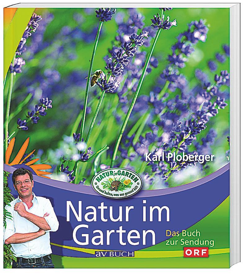 Natur im garten karl ploberger for Natur im garten