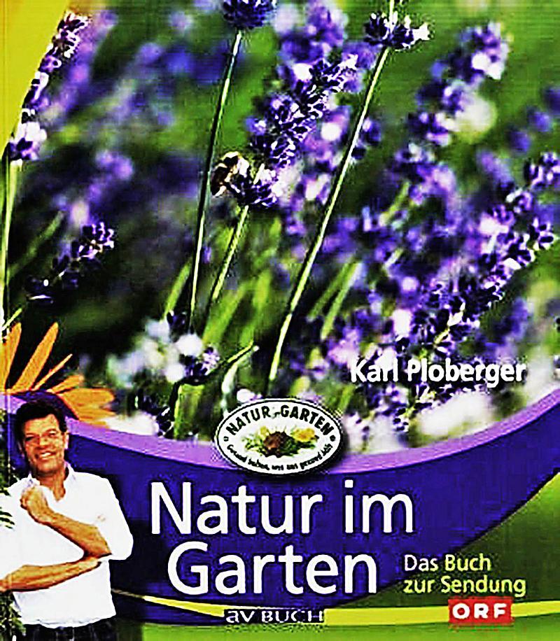 Natur im garten buch von karl ploberger bei for Natur im garten