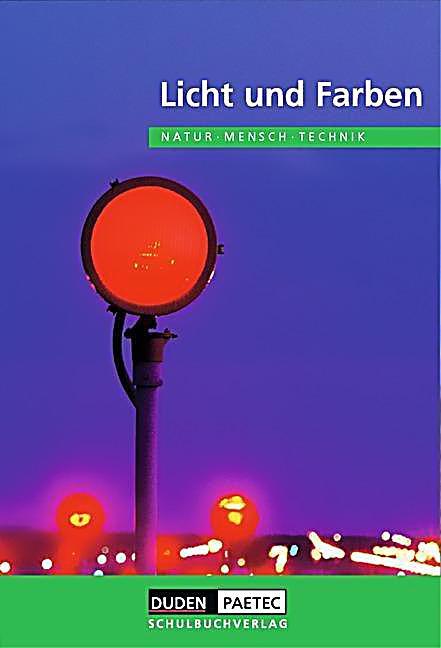 Arbeitsblatt Licht Und Farben : Natur mensch technik themenbände neuausgabe licht