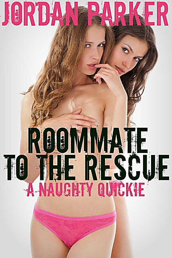 naughty roomate