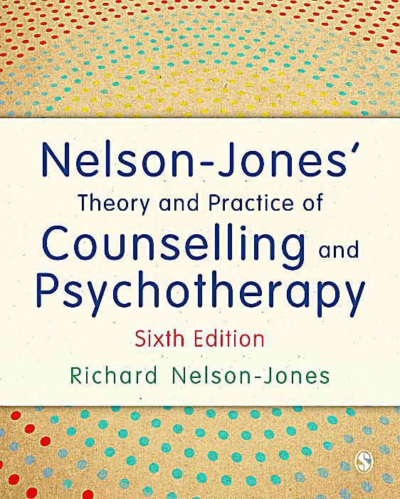 nelson jones theory and practice of counselling and psychotherapy pdf