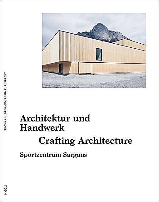 neue architektur als handwerk buch portofrei bei. Black Bedroom Furniture Sets. Home Design Ideas