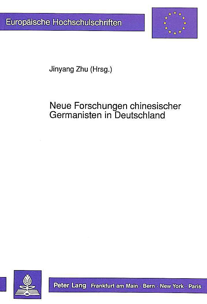 neue forschungen chinesischer germanisten in deutschland. Black Bedroom Furniture Sets. Home Design Ideas