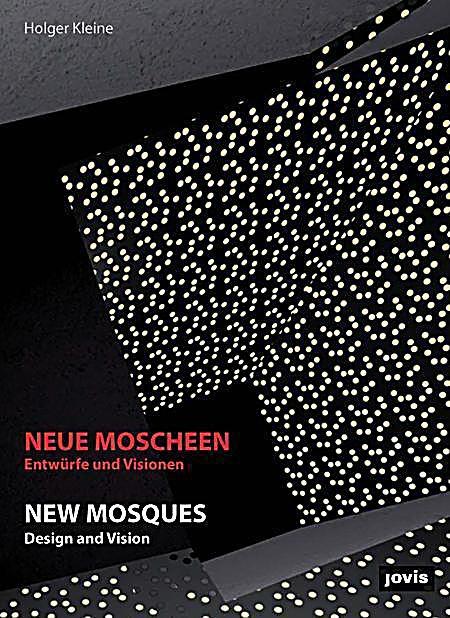 neue moscheen buch von holger kleine portofrei bei. Black Bedroom Furniture Sets. Home Design Ideas