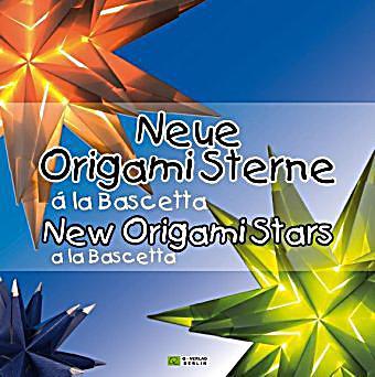 neue origami sterne la bascetta new origami stars la bascetta buch. Black Bedroom Furniture Sets. Home Design Ideas