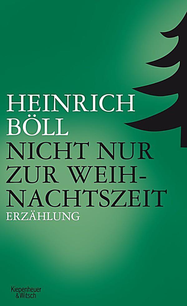 Heinrich Böll Nicht Nur Zur Weihnachtszeit