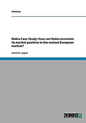 market position of nokia The market leader is dominant in its industry and has substantial market share if you want to lead the market, you must be the industry leader in establishing an.