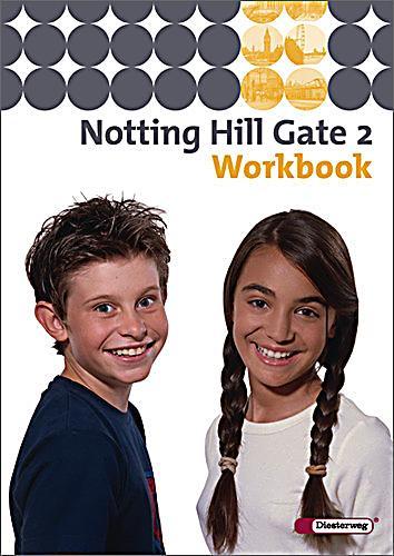 notting hill gate ausgabe 2007 bd 2 6 schuljahr workbook buch. Black Bedroom Furniture Sets. Home Design Ideas