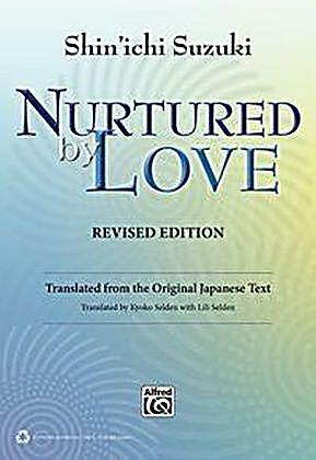 Nurtured By Love Book Suzuki Philosophy
