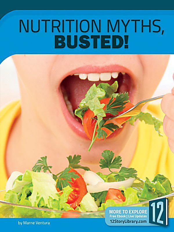 10 Nutrition Myths Debunked