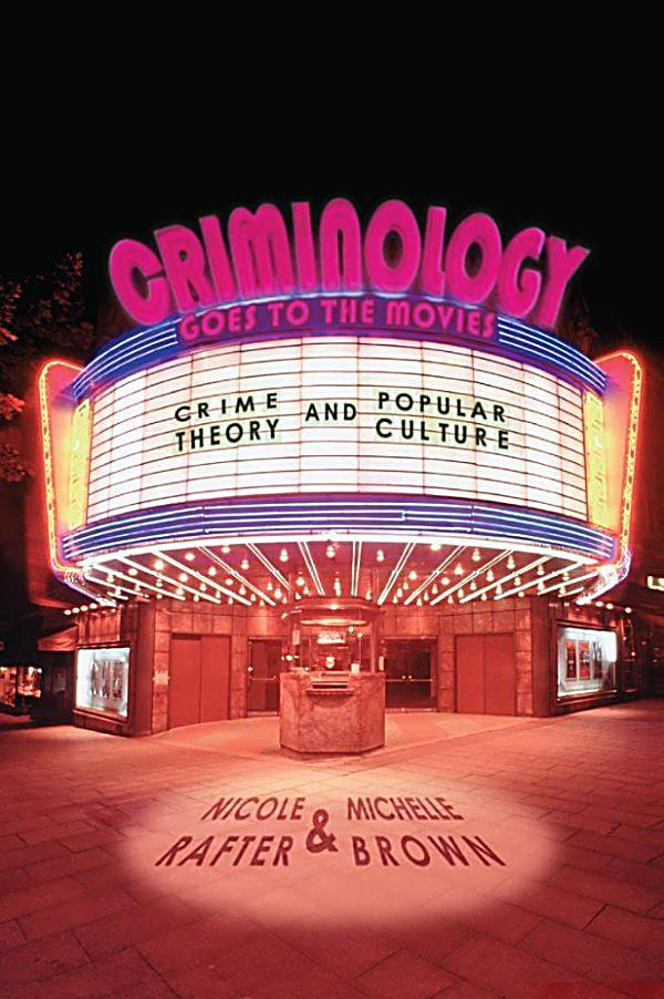nyu press criminology goes to the movies ebook weltbildch