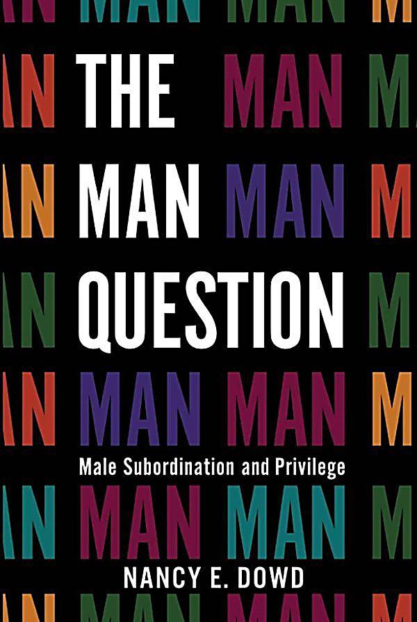 nyu press the man question ebook jetzt bei weltbildde