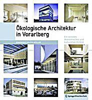 kologische architektur in vorarlberg buch portofrei. Black Bedroom Furniture Sets. Home Design Ideas