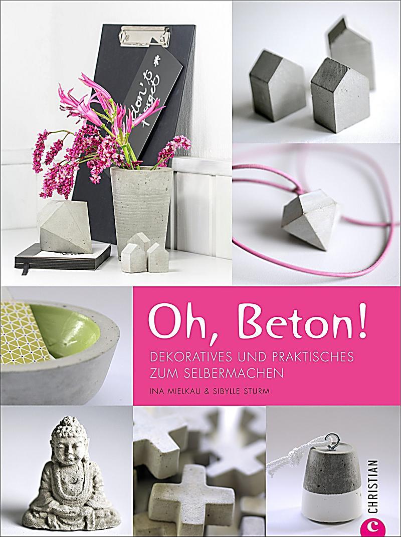 oh beton buch von sibylle sturm portofrei bei. Black Bedroom Furniture Sets. Home Design Ideas