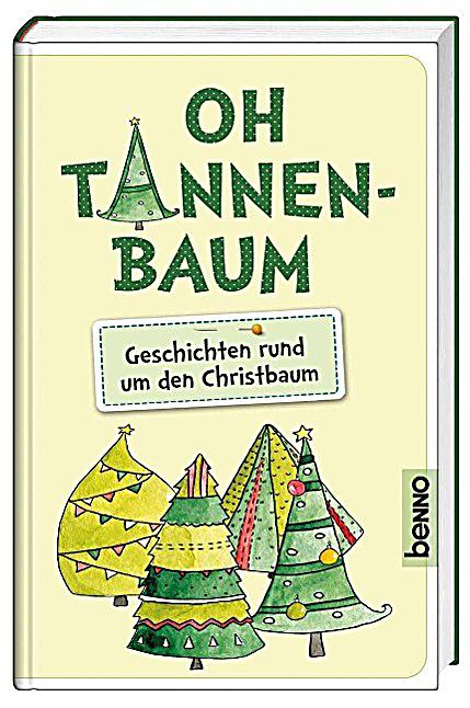 oh tannenbaum buch jetzt bei online bestellen. Black Bedroom Furniture Sets. Home Design Ideas