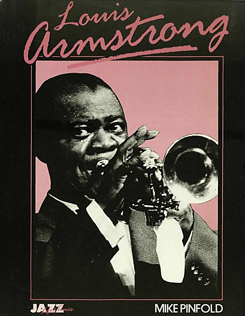 the life and times of louis armstrong The fact that bergreen has nothing useful to say about armstrong the musician necessarily throws his book badly out of balance, but this does not mean ''louis armstrong: an extravagant life'' is devoid of merit.