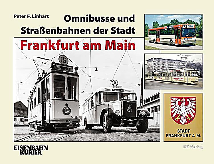 omnibusse und strassenbahnen der stadt frankfurt am main. Black Bedroom Furniture Sets. Home Design Ideas