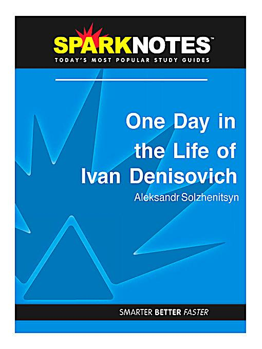 an analysis of one day in the life of ivan denisovich Ebscohost serves thousands of libraries with premium essays, articles and other content including russian diaspora: a structural analysis of 'one day in the life of ivan denisovich' through binary oppositions application.