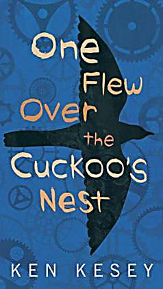 the role of the hero in ken keseys novel one flew over the cuckoos nest Ken kesey one flew over the cuckoo's nest 1 you feel this book along your spine  —kansas city star tired of weeding peas at a penal farm, the tough, freewheeling mcmurphy feigns insanity for a.