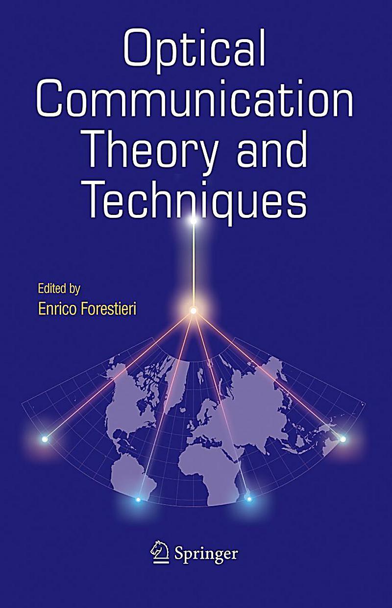 optical communications Chapter 12: optical communications 121 introduction to optical communication links 1211 introduction to optical communications and photonics.
