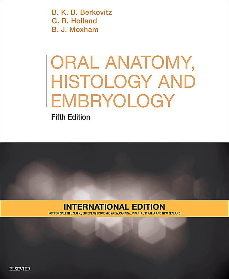 Berkovitz oral anatomy histology and embryology