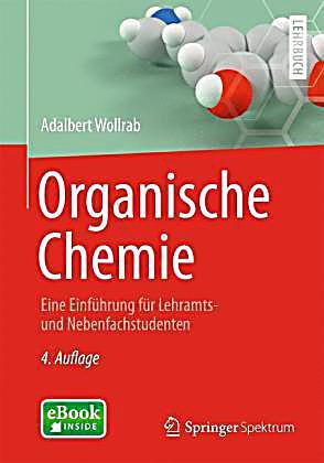 organische chemie buch von adalbert wollrab portofrei bestellen. Black Bedroom Furniture Sets. Home Design Ideas