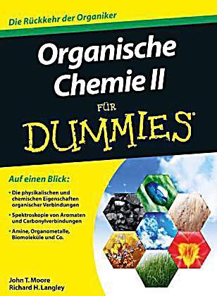 organische chemie ii f r dummies buch portofrei bei. Black Bedroom Furniture Sets. Home Design Ideas