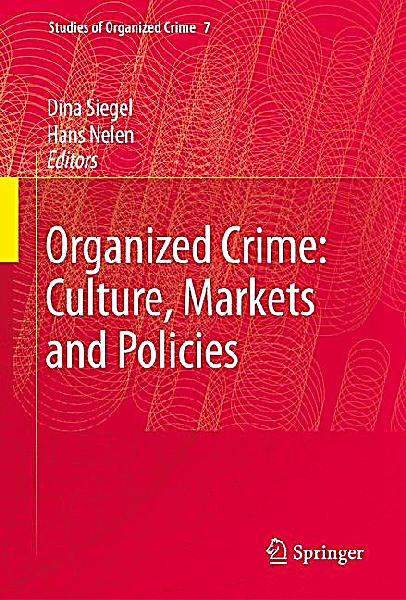 organized crime policy essays Write a 1,050 word paper, using definitions, principles, and theories from previous assignments, in which you establish a thesis regarding the control of organized.