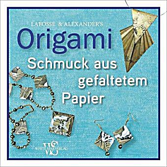 origami schmuck aus gefaltetem papier buch portofrei bestellen. Black Bedroom Furniture Sets. Home Design Ideas