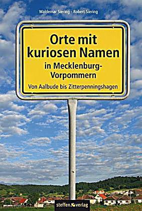 orte mit kuriosen namen in mecklenburg vorpommern buch portofrei. Black Bedroom Furniture Sets. Home Design Ideas