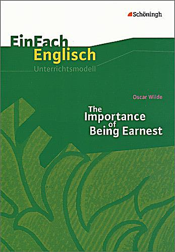 oscar wildes the importance of being The importance of being earnest is a play by oscar wilde that was first published in 1898.