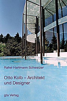 Otto kolb buch jetzt portofrei bei bestellen for Kolb architekt