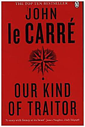 Our Kind Of Traitor - John le Carre - SIGNED 1st Edition 1st / 1st Hbk Dw 2010