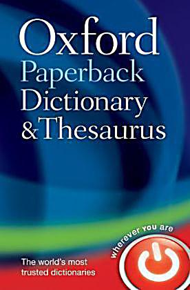 oxford paperback dictionary and thesaurus buch portofrei. Black Bedroom Furniture Sets. Home Design Ideas