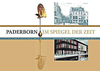 Paderborn im spiegel der zeit buch bei bestellen for Der spiegel bestellen