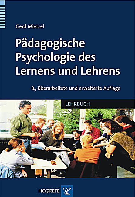 Pädagogische Psychologie des Lernens und Lehrens Buch ...
