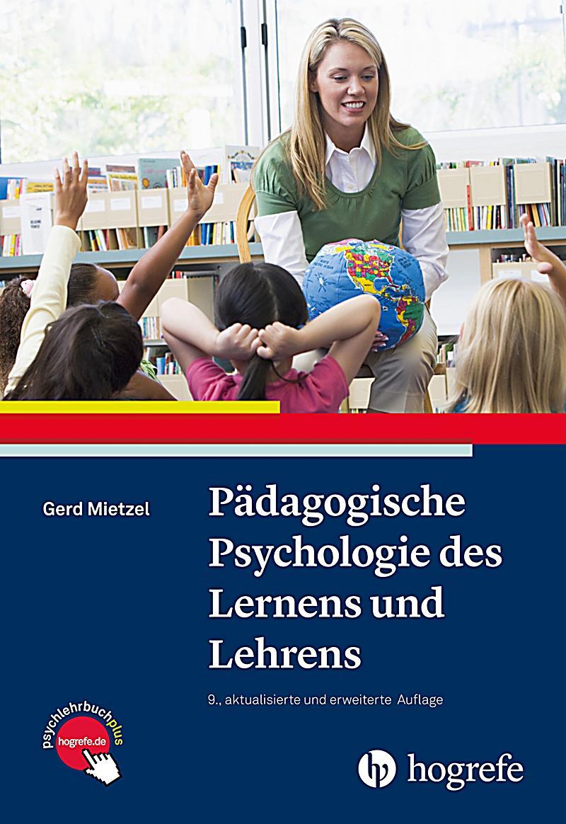 Pädagogische Psychologie des Lernens und Lehrens ebook ...