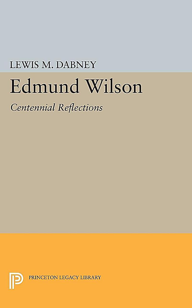 edmund wilson essays Saved essays save your essays by edmund wilson, is thoroughly expressed in the novella ethan frome, by edith warton in this quote.